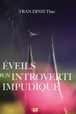Éveils d'un introverti impudique