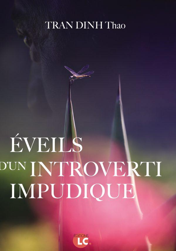 Éveils d'un introverti impudique