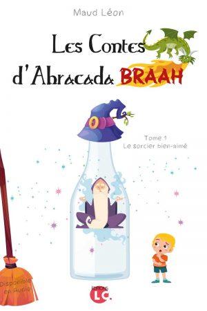 Le contes d'Abracada Braahh