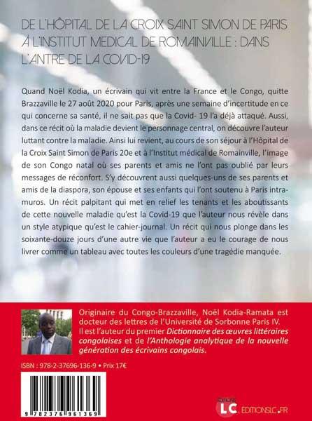 DE L'HÔPITAL DE LA CROIX SAINT SIMON DE PARIS À L'INSTITUT MEDICAL DE ROMAINVILLE : DANS L'ANTRE DE LA COVID-19