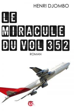 Le miraculé du vol 352